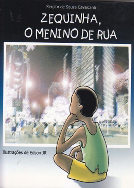ZEQUINHA O MENINO DE RUA - INF.