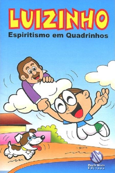 LUIZINHO ESPIRITISMO EM QUADRINHOS - INF