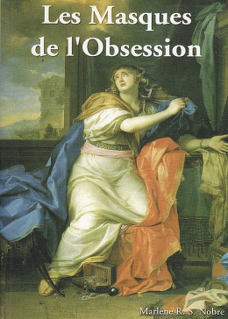 LES MASQUES DE L'OBSESSION