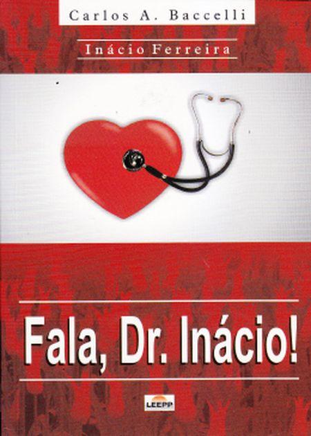 FALA DR. INACIO!