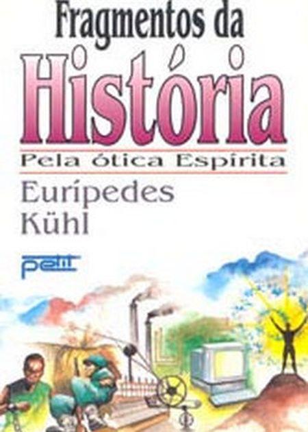 FRAGMENTOS DA HISTORIA