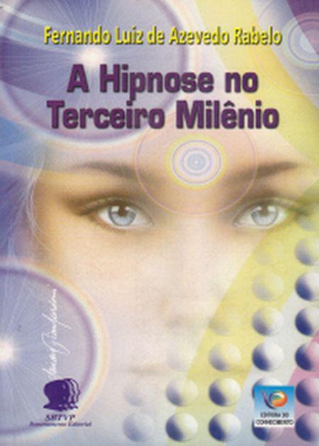 HIPNOSE NO TERCEIRO MILENIO (A)