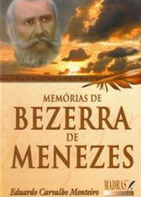 MEMORIAS DE BEZERRA DE MENEZES