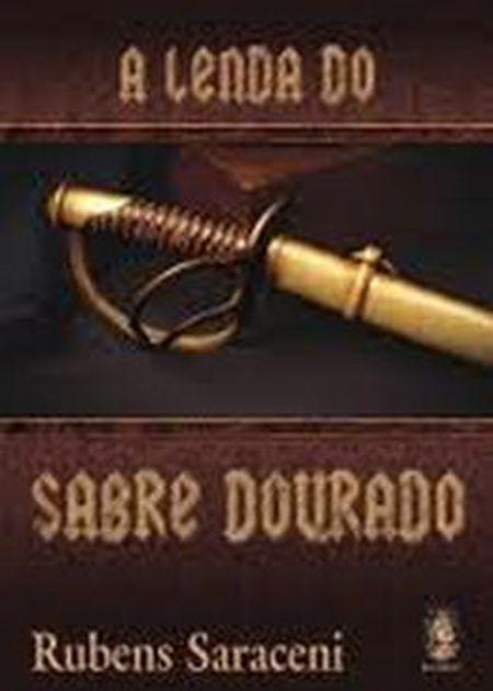 LENDA DO SABRE DOURADO (A)