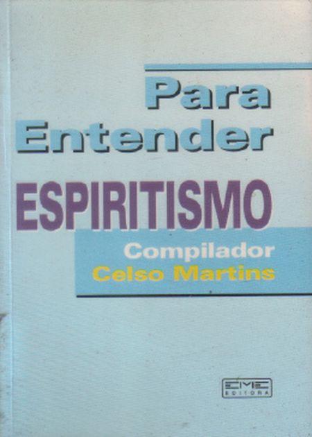 PARA ENTENDER ESPIRITISMO (BOLSO)