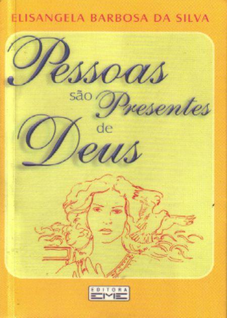 PESSOAS SAO PRESENTES DE DEUS