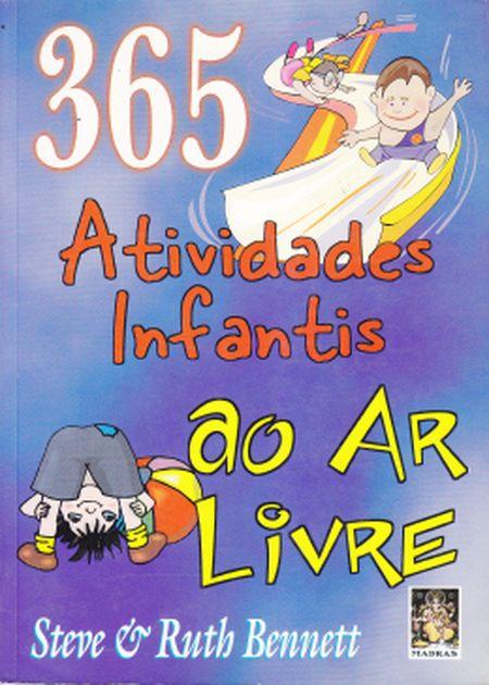 365 ATIVIDADES INFANTIS AO AR LIVRE