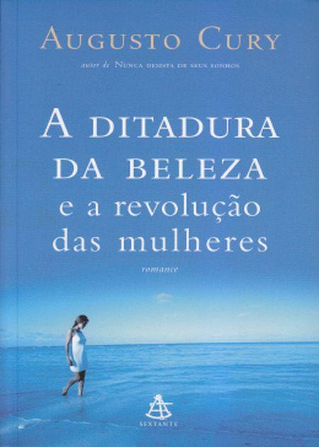 DITADURA DA BELEZA E A REVOLTA DAS MULHERES (A)