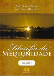 FILOSOFIA DA MEDIUNIDADE - VOL.1