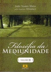 FILOSOFIA DA MEDIUNIDADE - VOL.2