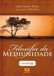 FILOSOFIA DA MEDIUNIDADE - VOL. 3