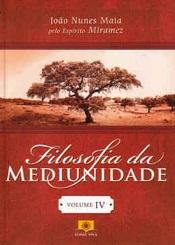 FILOSOFIA DA MEDIUNIDADE - VOL.4