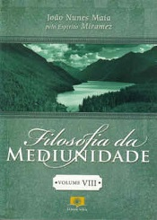 FILOSOFIA DA MEDIUNIDADE - VOL.8
