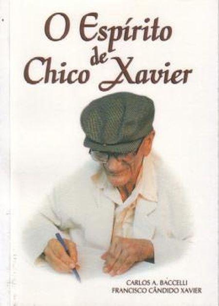 ESPIRITO DE CHICO XAVIER (O)