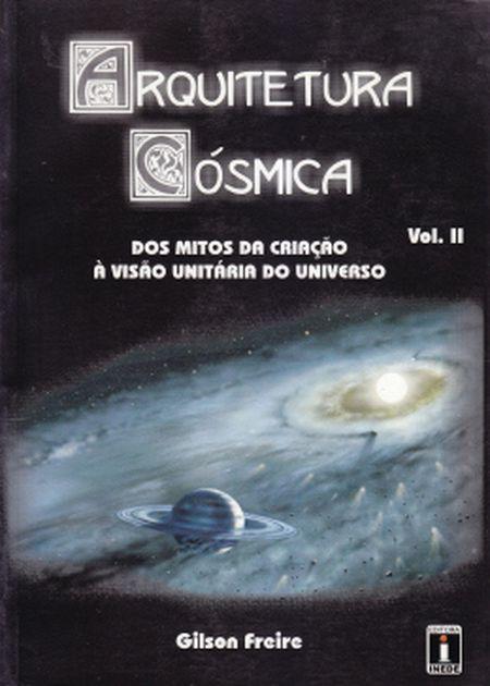 ARQUITETURA COSMICA II