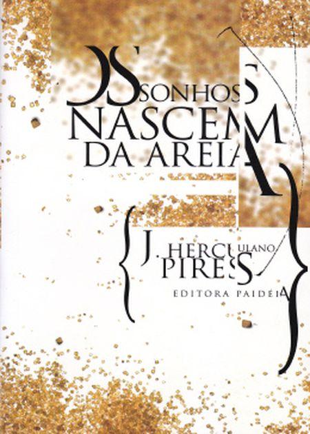 SONHOS NASCEM DA AREIA (OS)