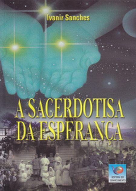 SACERDOTISA DA ESPERANCA (A)