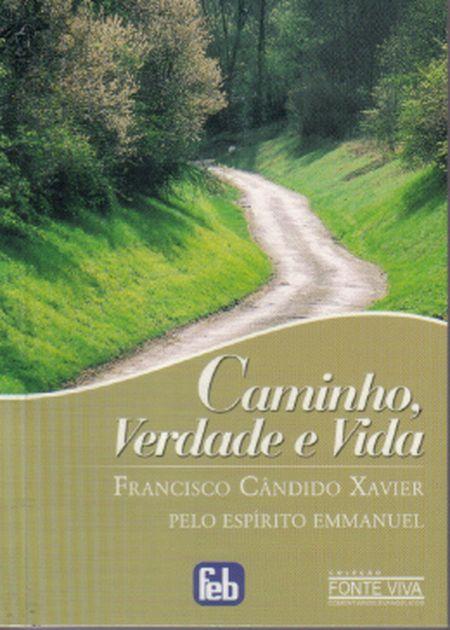 CAMINHO VERDADE E VIDA