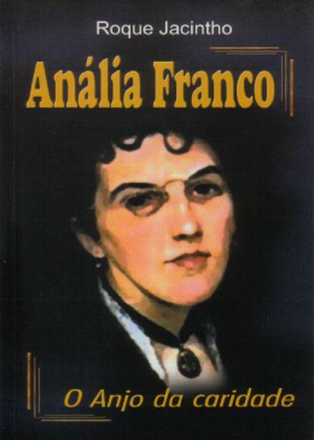 ANALIA FRANCO O ANJO DA CARIDADE - INF.