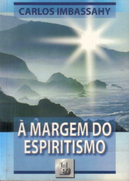 MARGEM DO ESPIRITISMO (A)