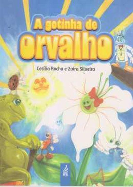 GOTINHA DE ORVALHO (A) - INFANTIL - NOVO PROJETO