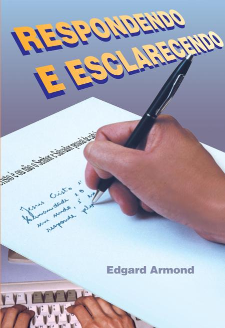 RESPONDENDO E ESCLARECENDO