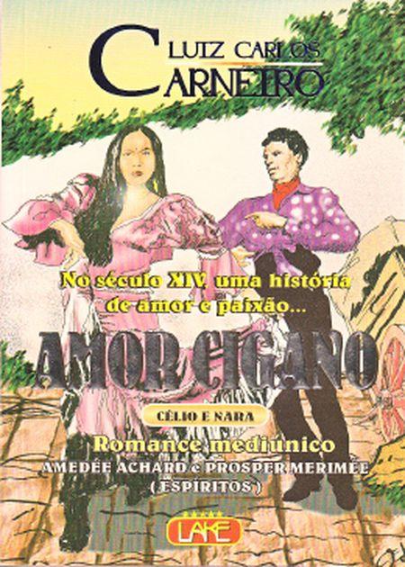 AMOR CIGANO - CÉLIO E NARA