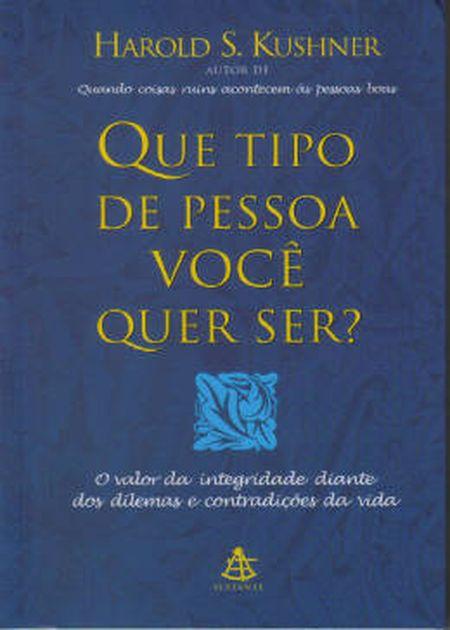 QUE TIPO DE PESSOA VOCE QUER SER?