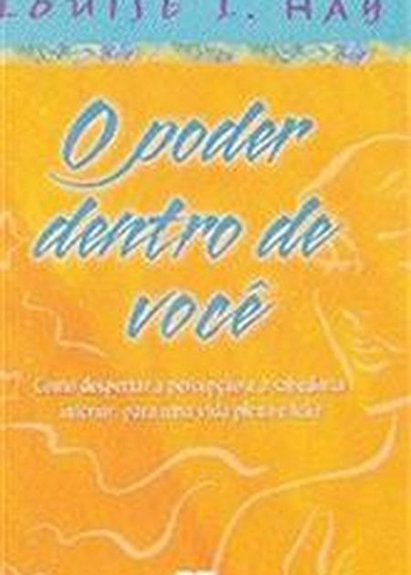 PODER DENTRO DE VOCE (O)