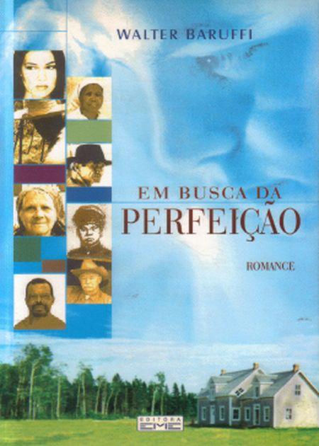 EM BUSCA DA PERFEICAO