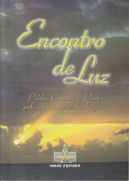 ENCONTRO DE LUZ  - COM DVD