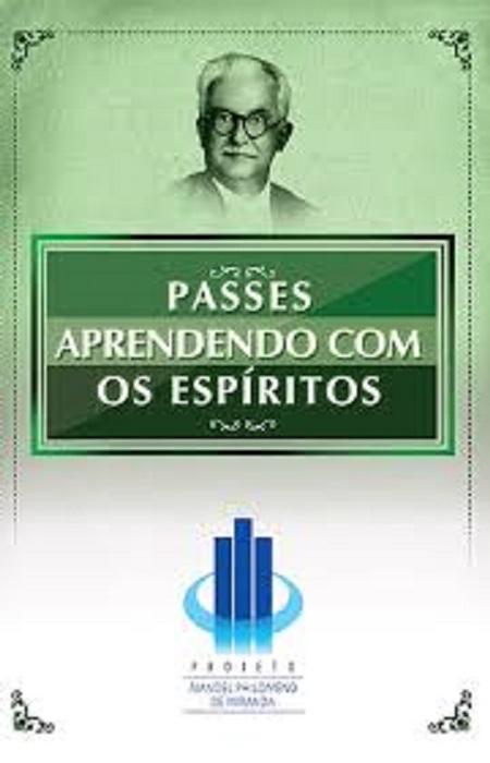 PASSES APRENDENDO COM OS ESPIRITOS