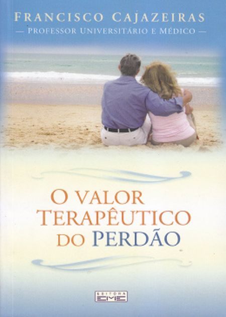 VALOR TERAPEUTICO DO PERDAO (O)
