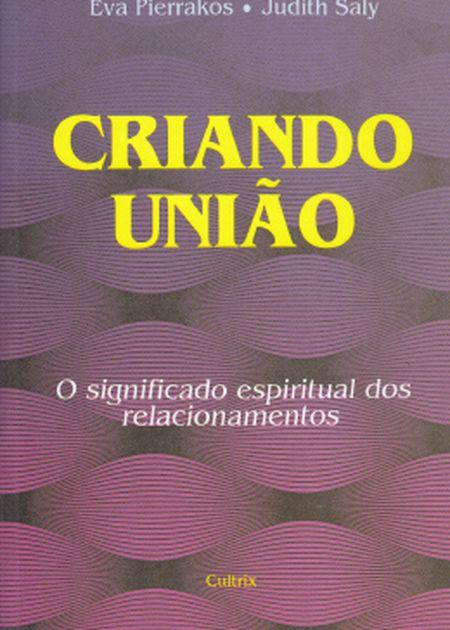 CRIANDO UNIAO