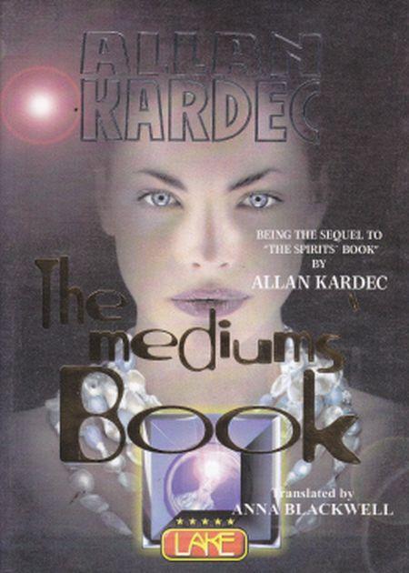 THE MEDIUNS BOOK - LAKE