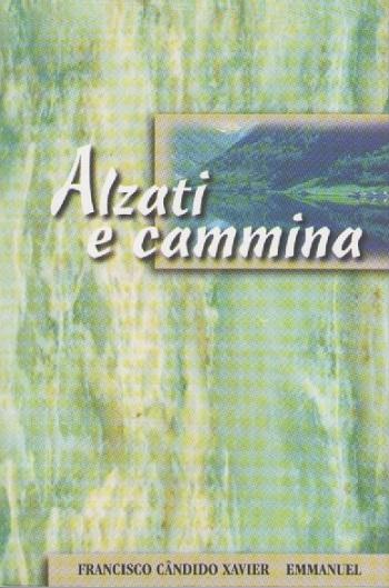 ALZATI E CAMMINA - BOLSO - ITALIANO