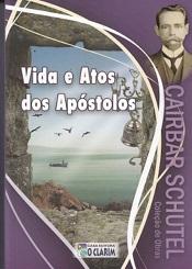 VIDA E ATOS DOS APOSTOLOS