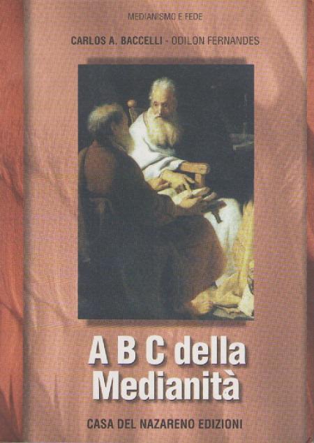 ABC DELLA MEDIANITA - MEDIO - ITALIANO