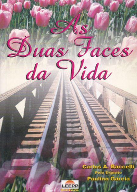 DUAS FACES DA VIDA (AS) - LEEPP