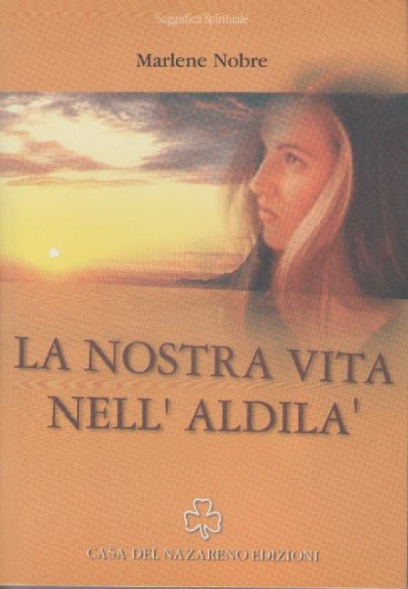LA NOSTRA VITA NELL ALDILA - MEDIO ITALIANO