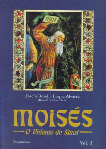 MOISES - O VIDENTE DO SINAI - VOL. I
