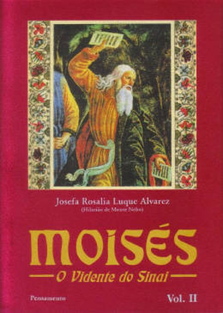 MOISES - O VIDENTE DO SINAI - VOL. II