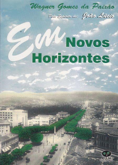 EM NOVOS HORIZONTES