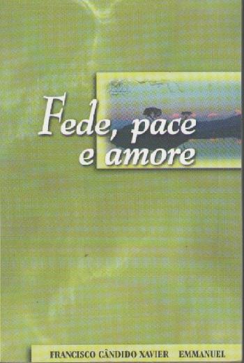 FEDE PACE E AMORE - BOLSO - ITALIANO