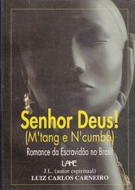 SENHOR DEUS! (M´TANG E N´CUMBO)