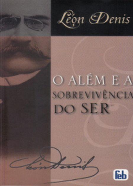 ALEM E A SOBREVIVENCIA DO SER (O) - ANTIGO