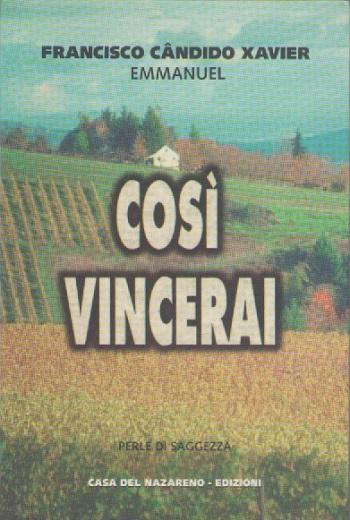 COSI VINCERAI - ITALIANO - BOLSO