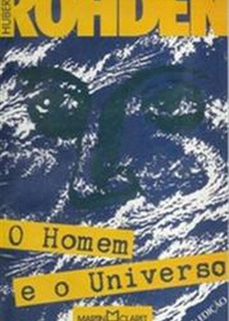 HOMEM E O UNIVERSO (O)