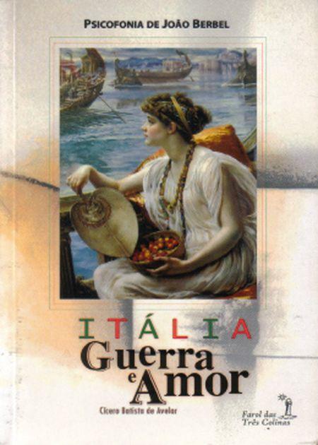 ITALIA GUERRA E AMOR