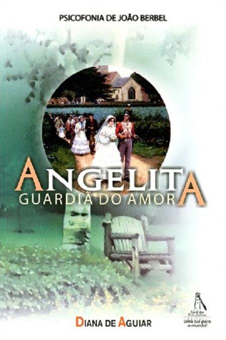 ANGELITA GUARDIA DO AMOR